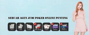 Sebuah Agen Judi Poker Online Penting